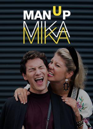 Man Up Mika