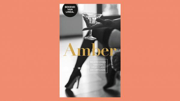 Amber. Belevenissen van een high-class escortdame