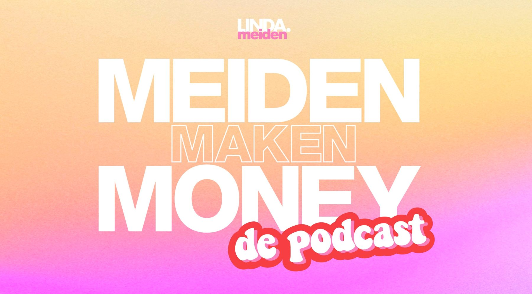 Meiden Maken Money